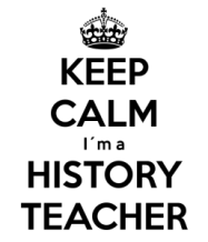 keep-calm-i-m-a-history-teacher-16